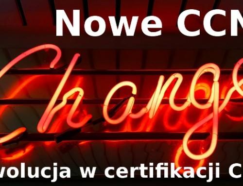 Nowe CCNA i rewolucja w certyfikacji Cisco